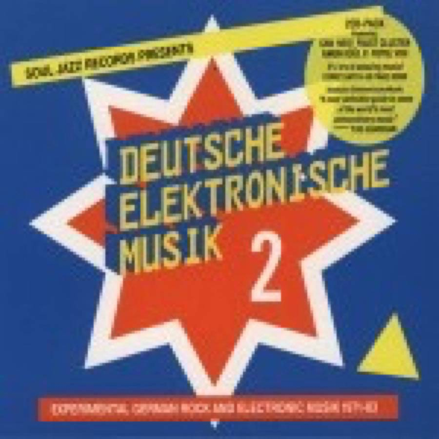 Deutsche Elektronische Musik. Experimental German Rock and Electronic Music 1972-83 – 2