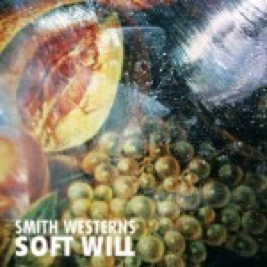 Smith Westerns – Soft Will