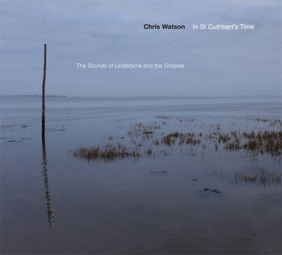 In St. Cuthbert's Time. The Sounds Of Lindisfarne And The Gospels
