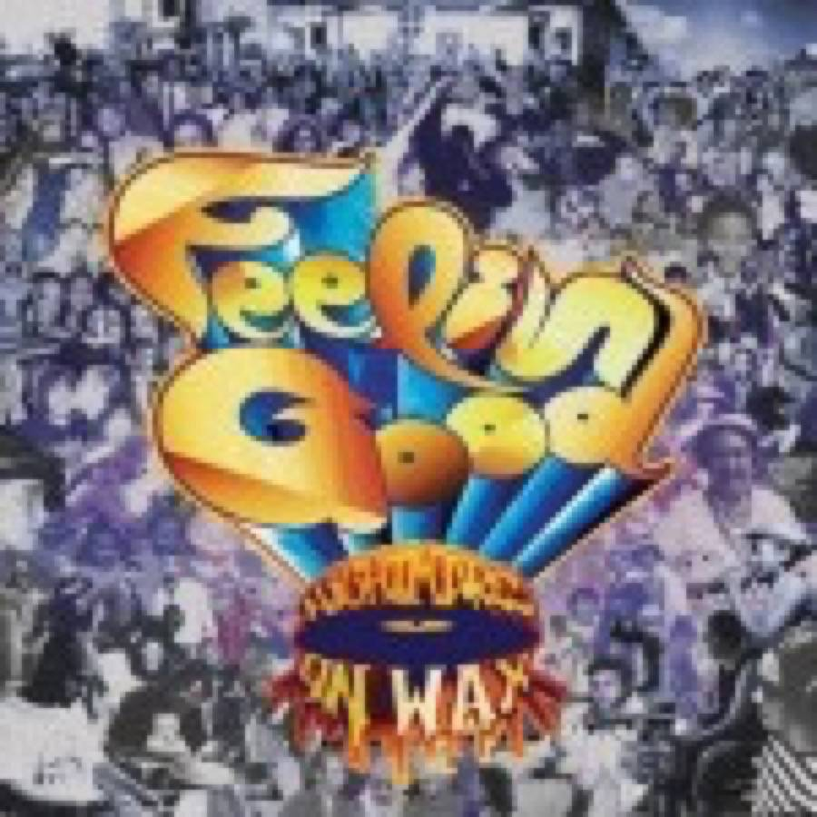 Nightmares On Wax – Feelin' Good