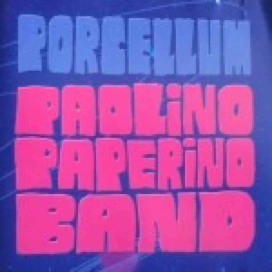 Paolino Paperino Band – Porcellum