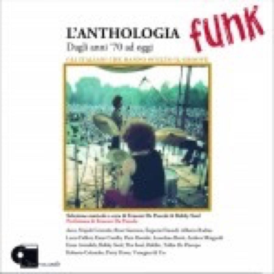 L'anthologia Funk – Dagli anni '70 ad oggi