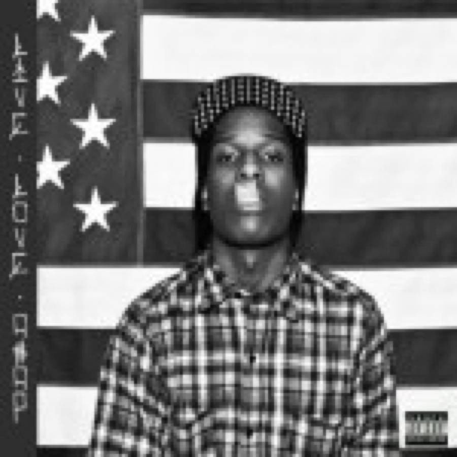 Live. Love. A$AP