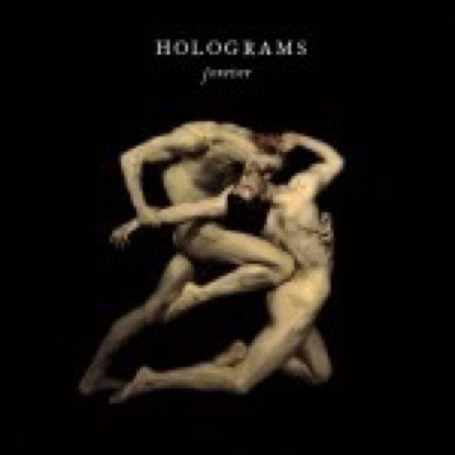 Holograms – Forever