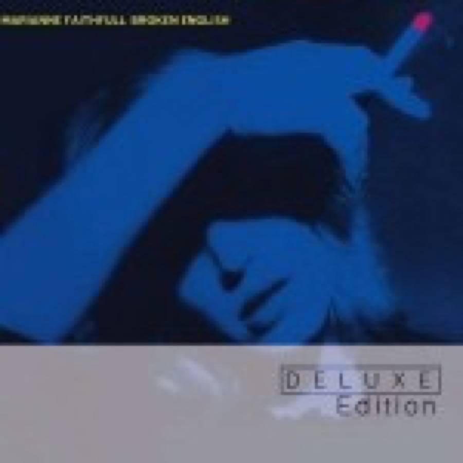 Marianne Faithfull – Broken English (Deluxe Edition)