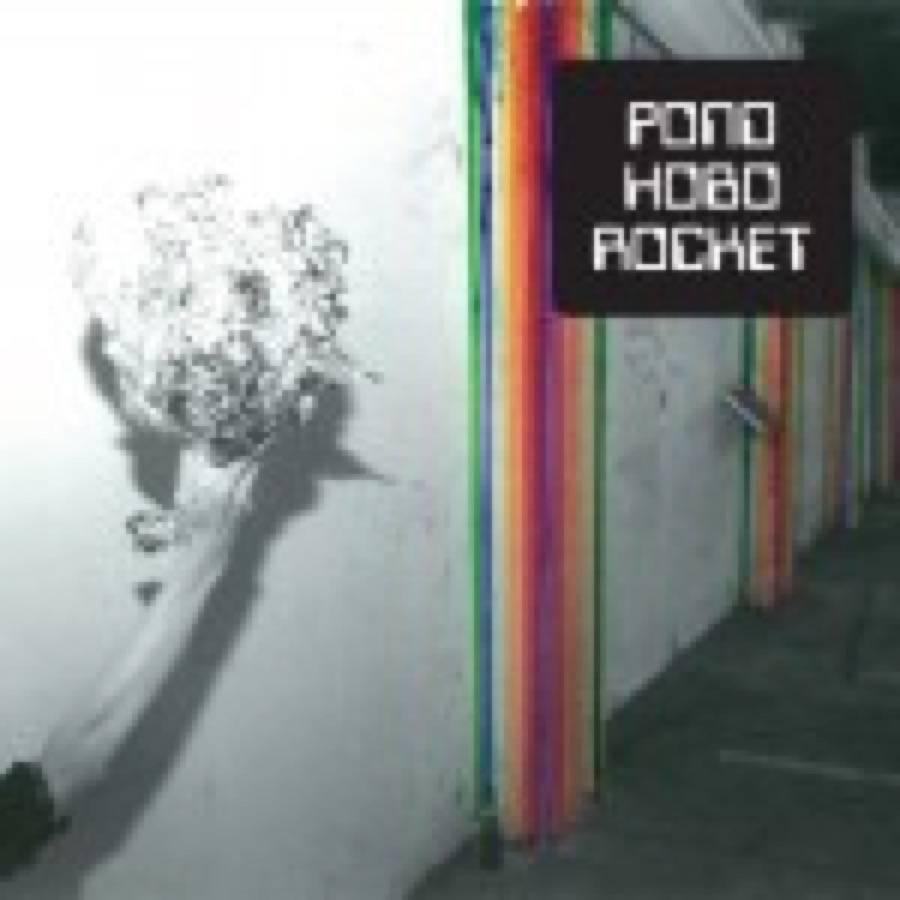 Pond – Hobo Rocket