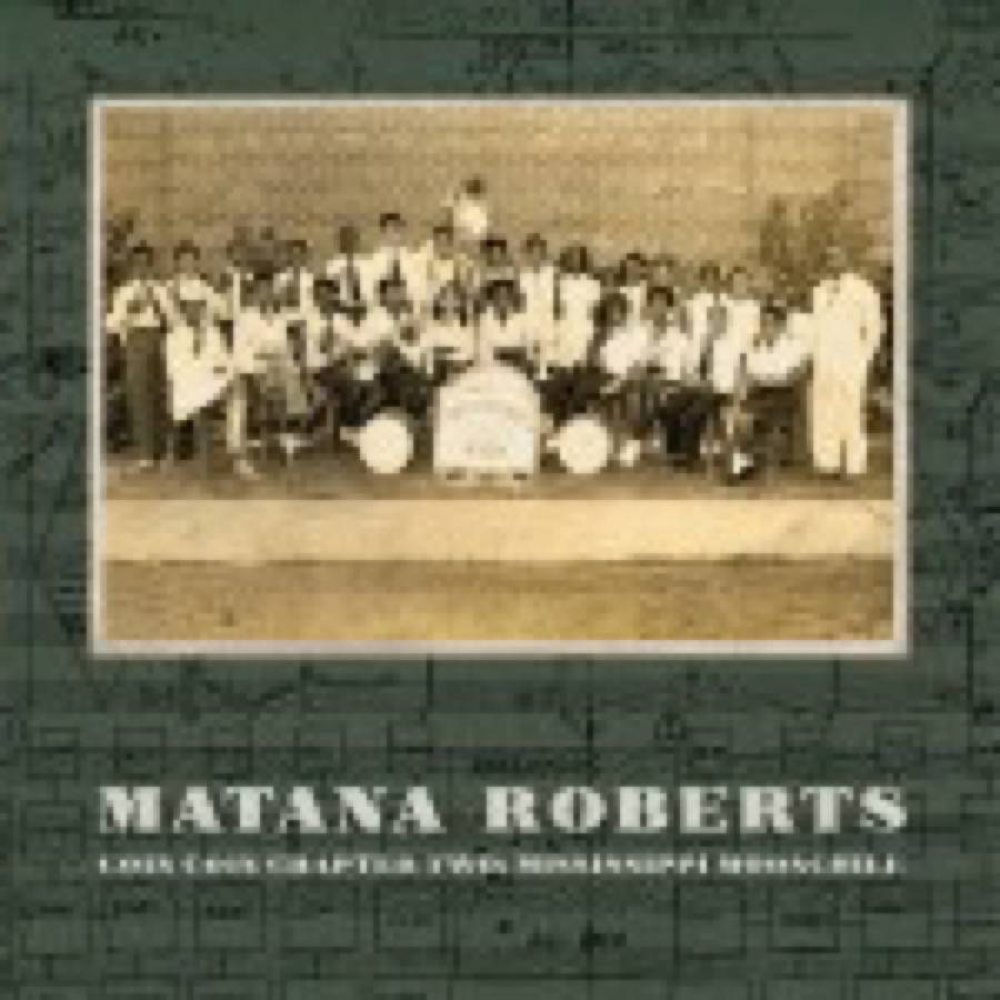 Matana Roberts – Coin Coin Chapter Two: Mississippi Moonchile