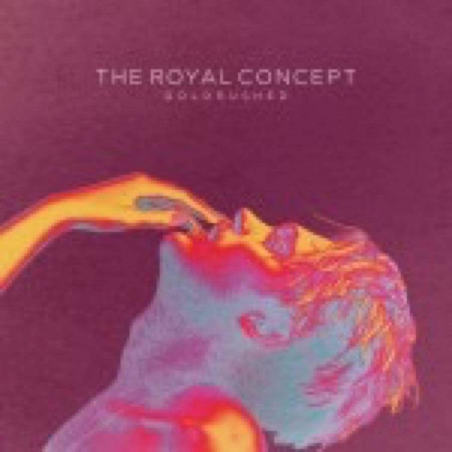 The Royal Concept – Goldrushed