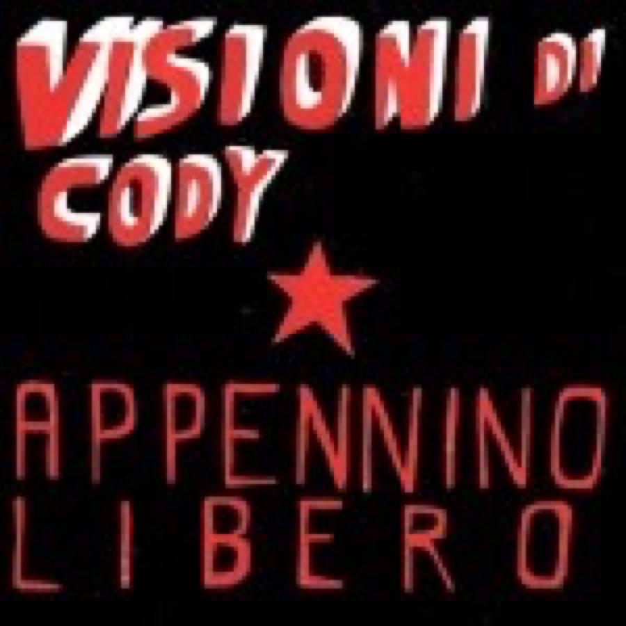 Visioni di Cody – Appennino libero