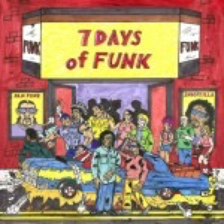7 Days Of Funk – 7 Days Of Funk