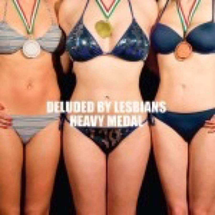 Deluded By Lesbians – Heavy Medal / L'altra faccia della medaglia