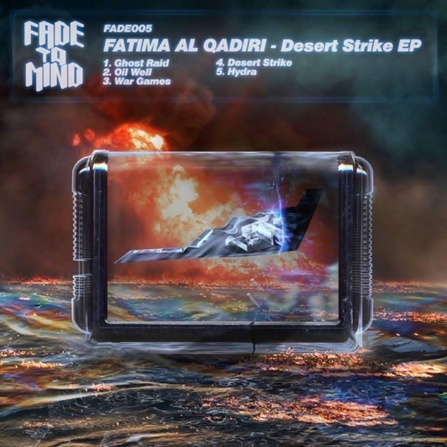Fatima Al Quadiri -Desert Strike EP