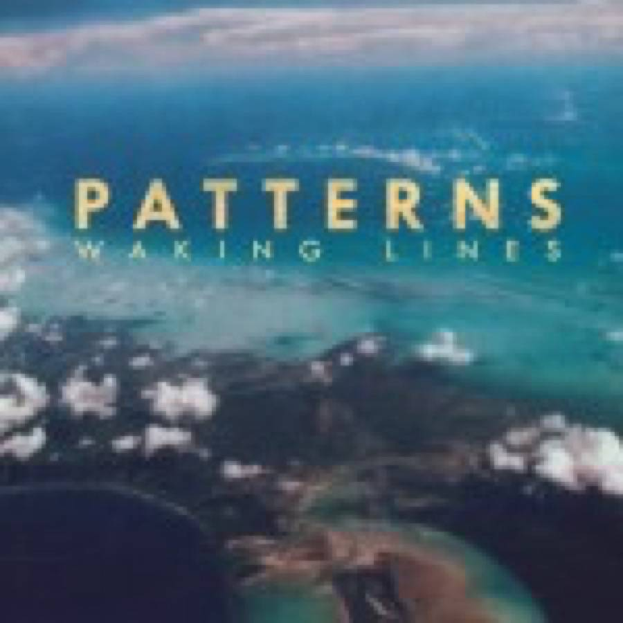 Patterns – Waking Lines