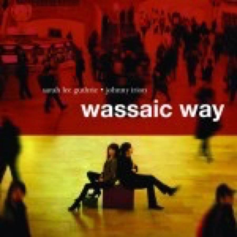 Sarah Lee Guthrie & Johnny Irion – Wassaic Way