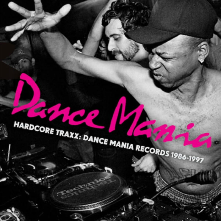 Hardcore Traxx: Dance Mania Records 1986-97