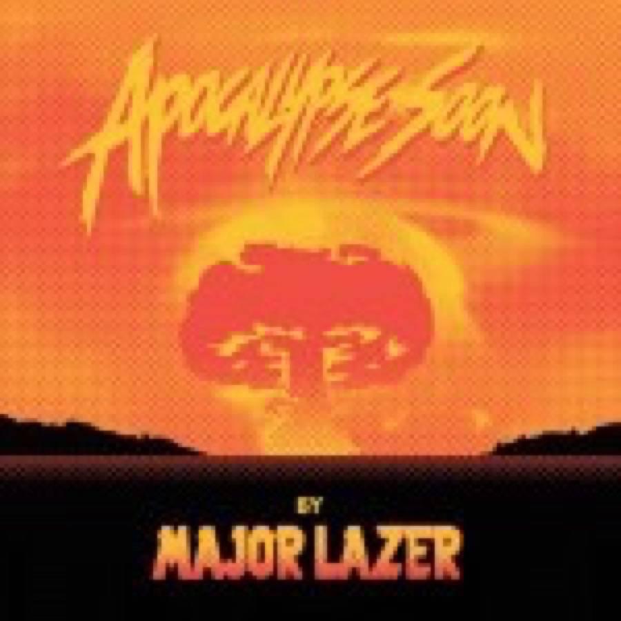Major Lazer – Apocalypse Soon