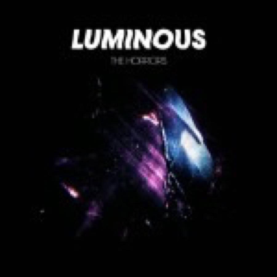 The Horrors – Luminous