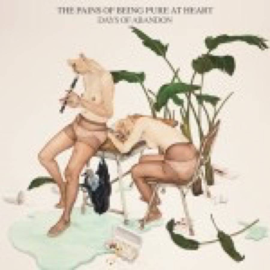 The Pains of Being Pure at Heart – Days of Abandon