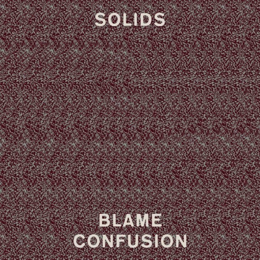 Solids Blame Confusion Album Acquista Sentireascoltare
