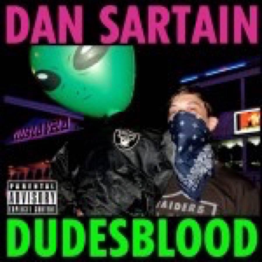 Dan Sartain – Dudesblood