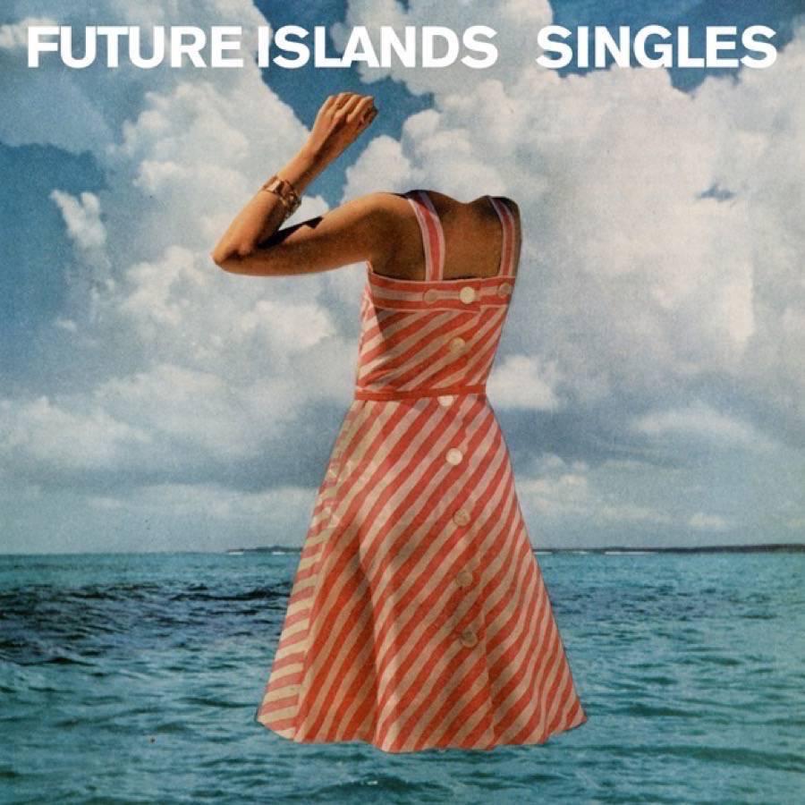 Future Islands – Singles