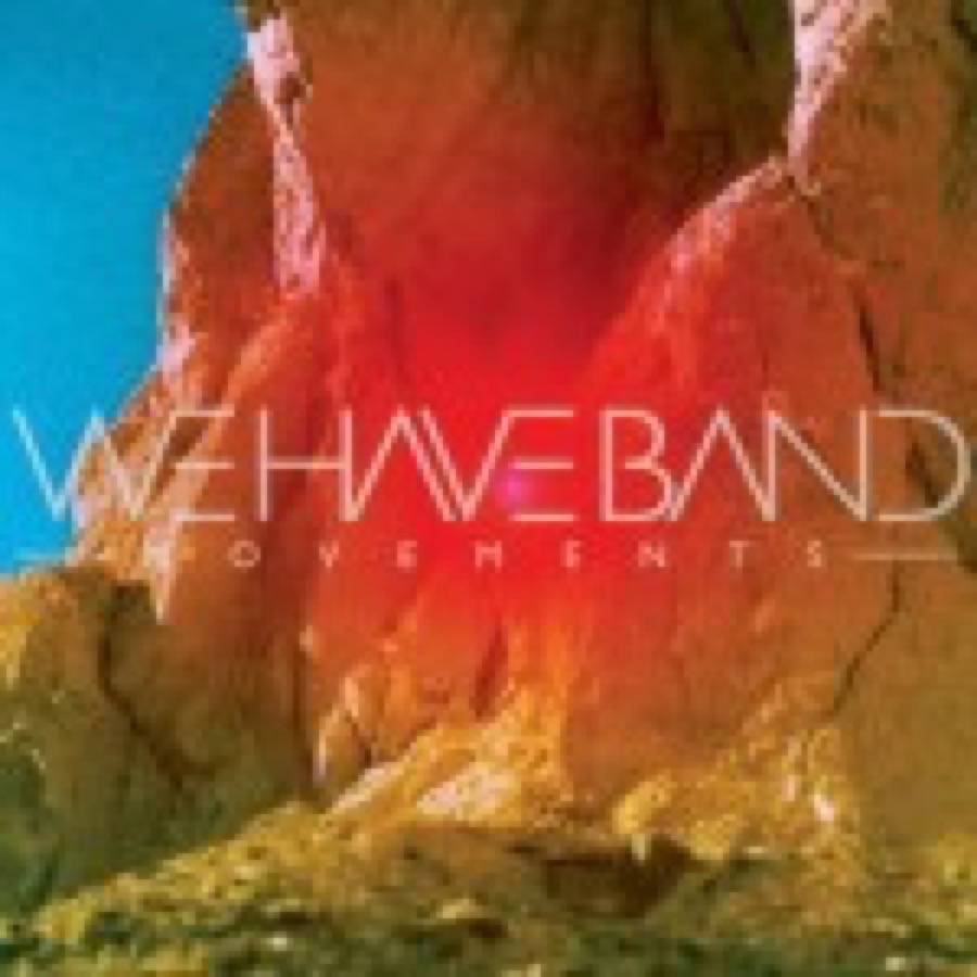 We Have Band – Movements