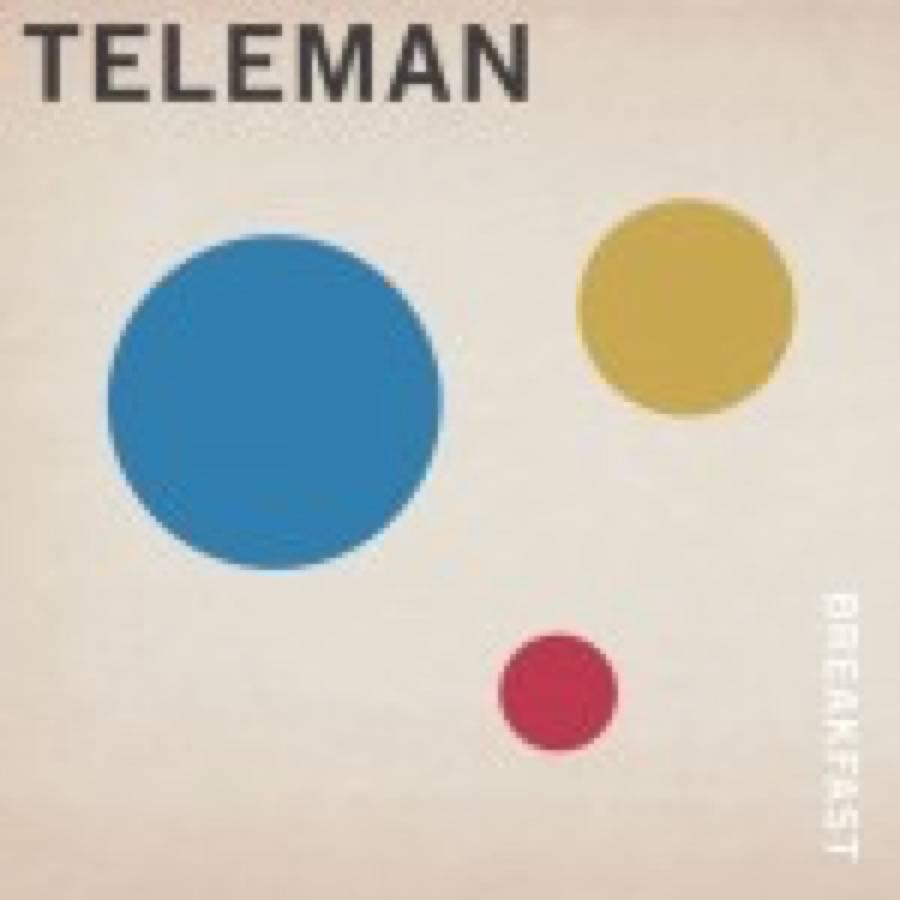 Teleman – Breakfast