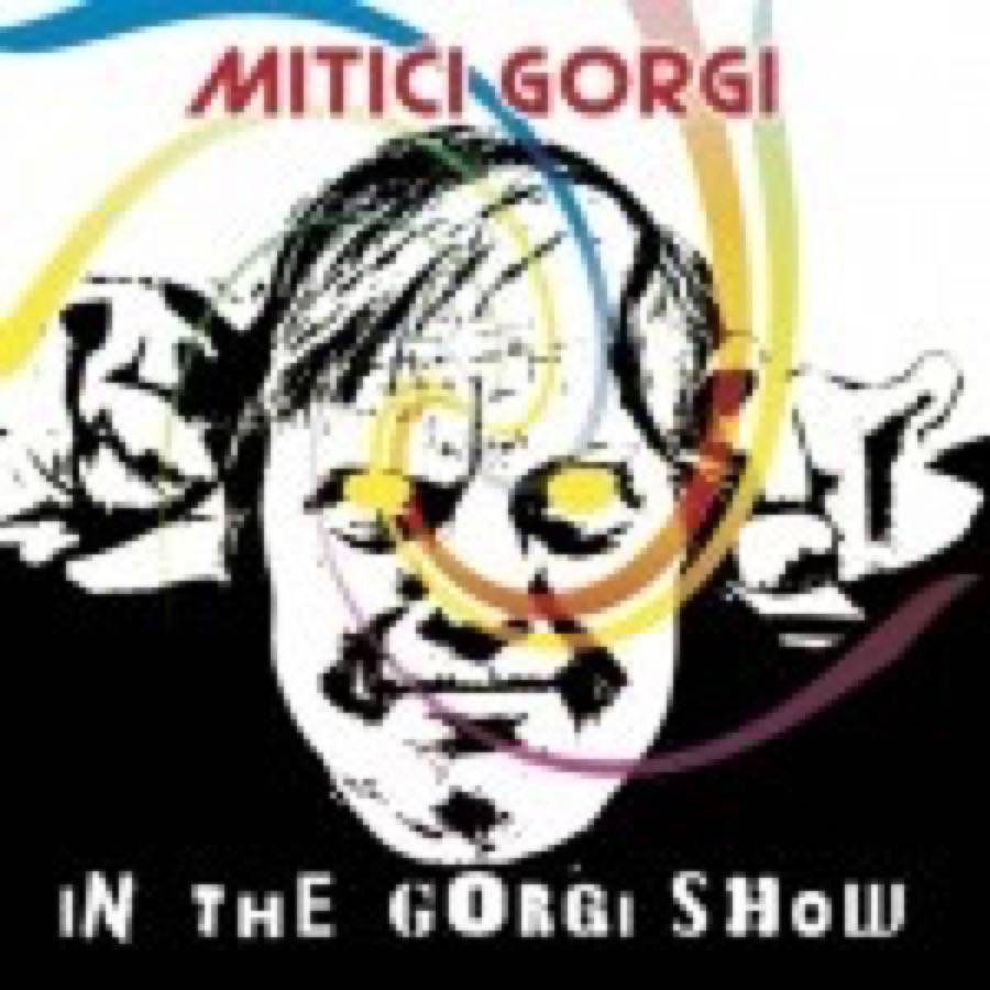 Mitici Gorgi – In The Gorgi Show