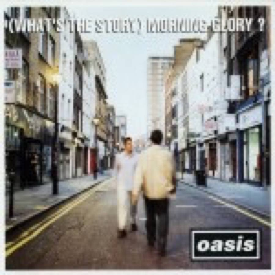 (What's The Story) Morning Glory? (Deluxe Edition)