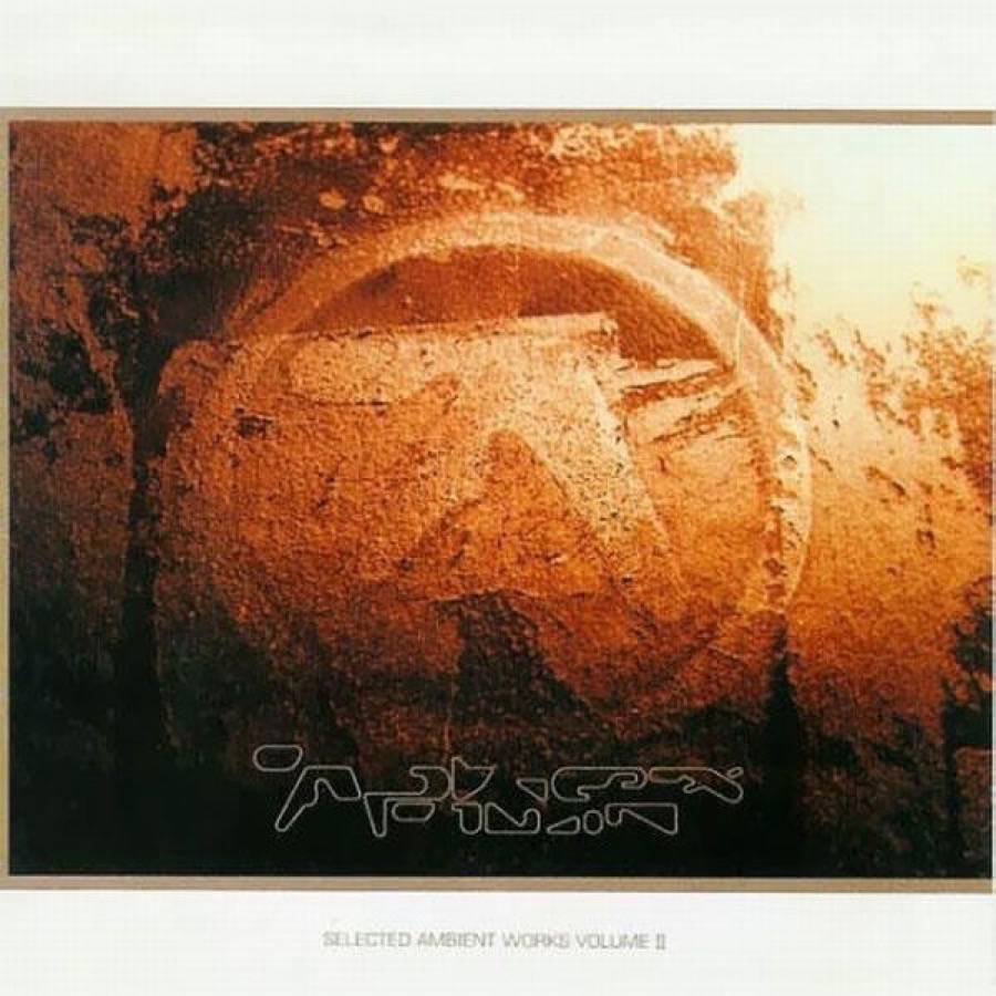Aphex Twin_Selected Ambient Works Volume II