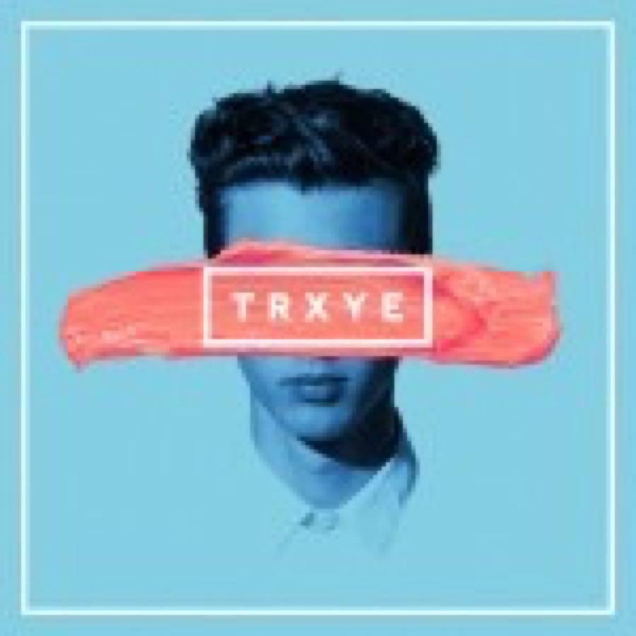 TRXYE EP