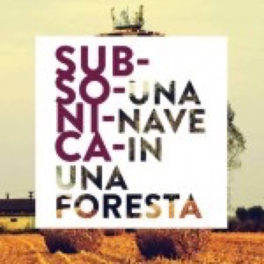 Subsonica – Una nave in una foresta