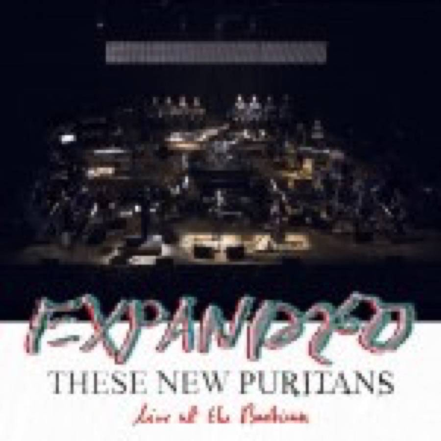 Expanded. These New Puritans Live At The Barbican