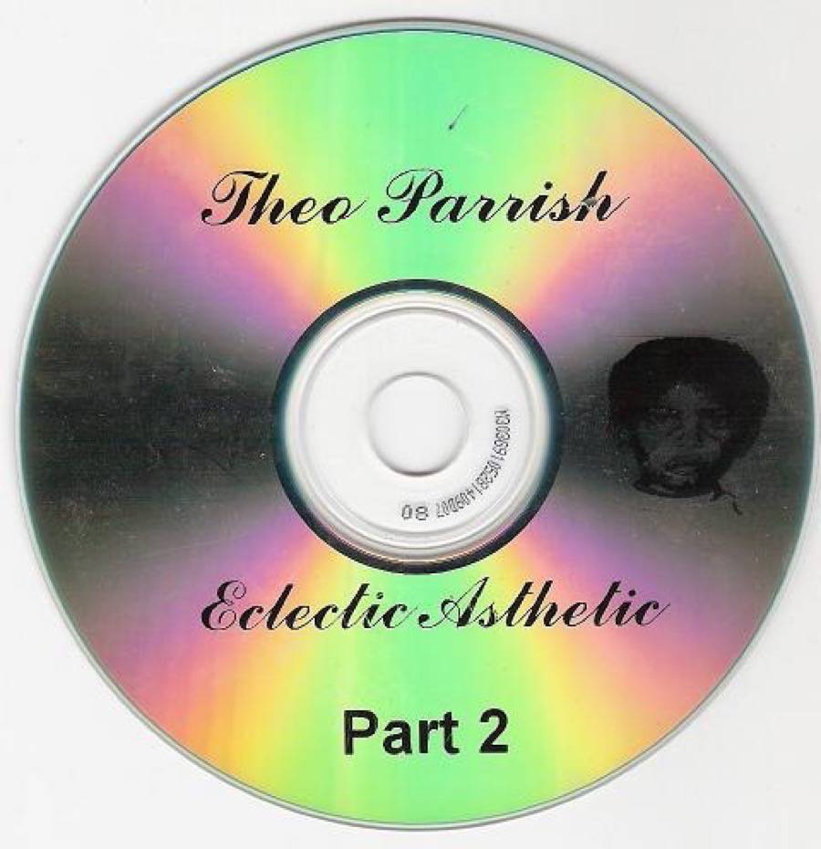 Theo Parrish - Eclectic Asthetic (Part 2)