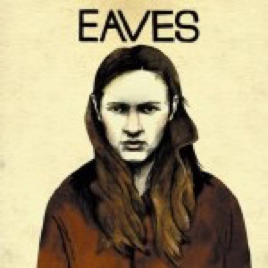 Eaves – As Old As The Grave