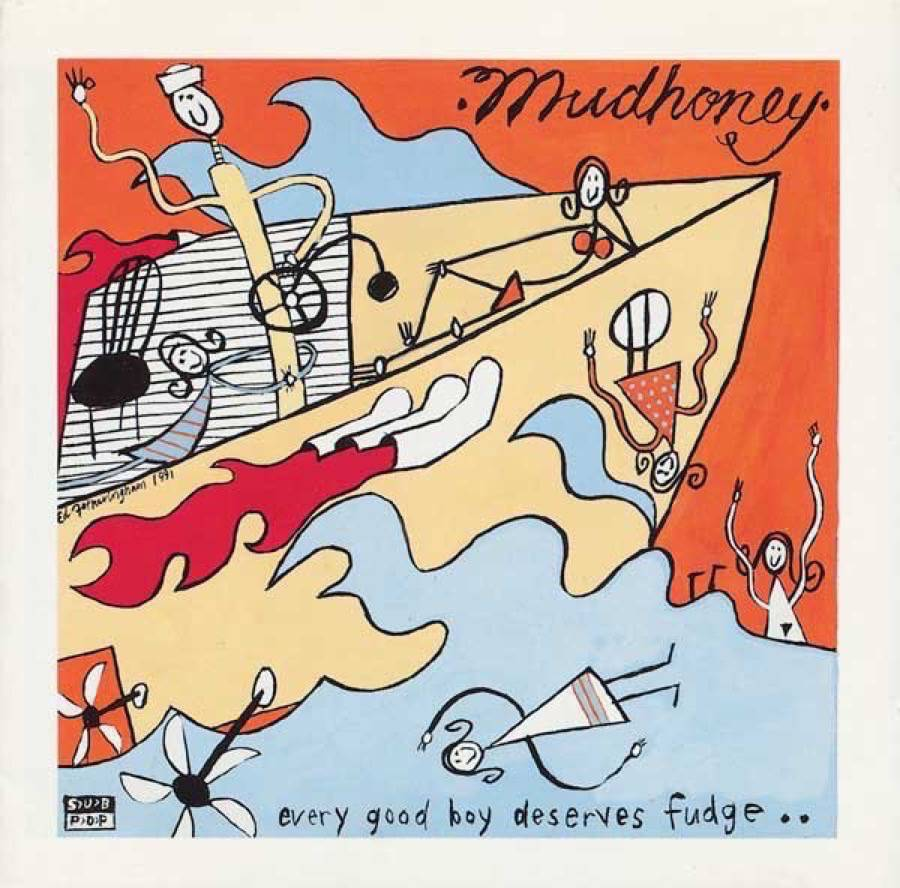 Risultati immagini per mudhoney every good boy deserves fudge