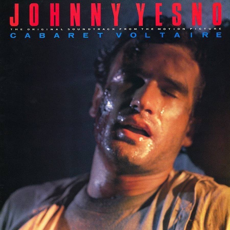 Johnny Yesno: The Original Soundtrack From The Motion Picture