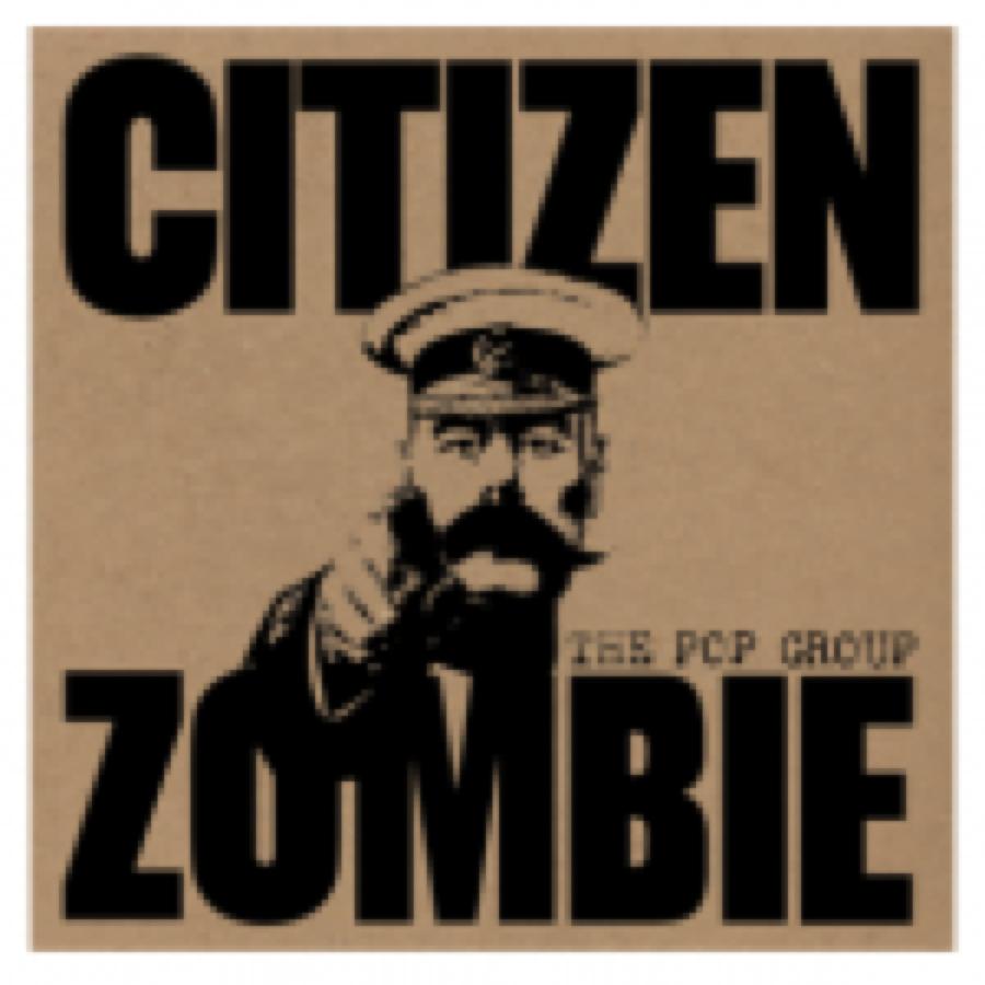 Pop Group – Citizen Zombie