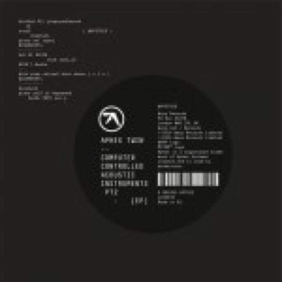 Aphex Twin – Computer Controlled Acoustic Instruments Pt2 EP