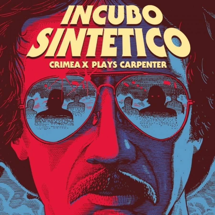 Incubo Sintetico (Crimea X Plays Carpenter)