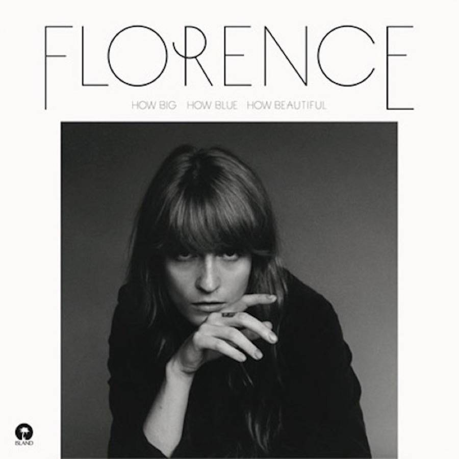 how big how blue how beautiful florence the machine