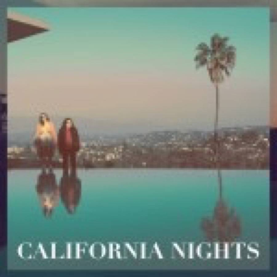 Best Coast – California Nights