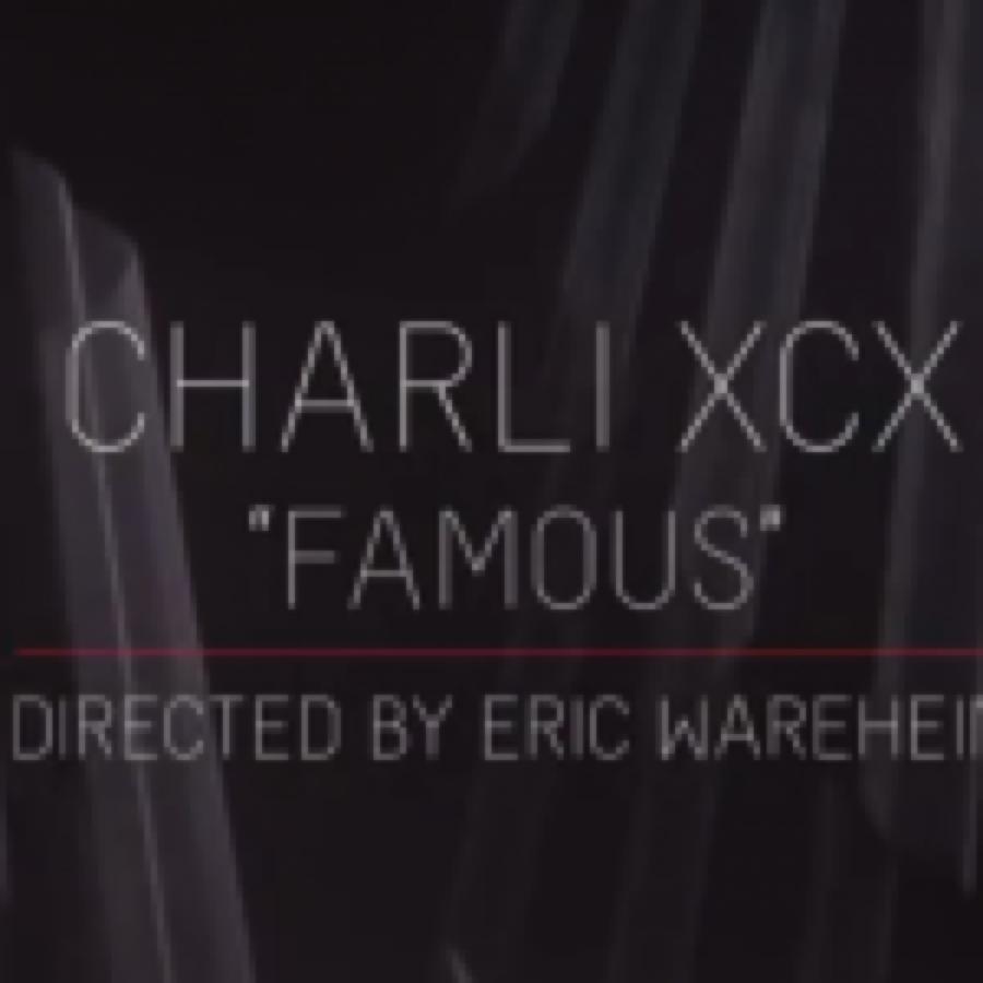Charli XCX – Famous