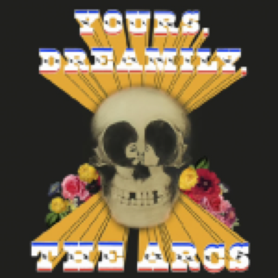 The Arcs – Yours, Dreamily