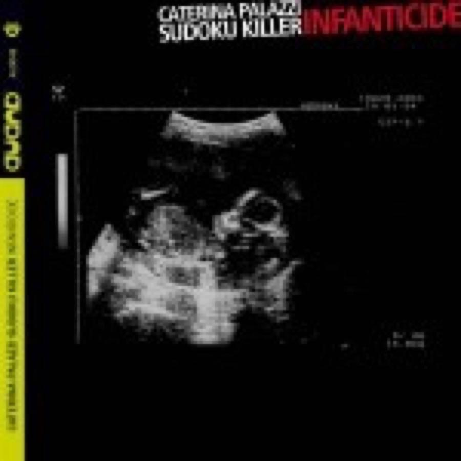 Caterina Palazzi Sudoku Killer – Infanticide