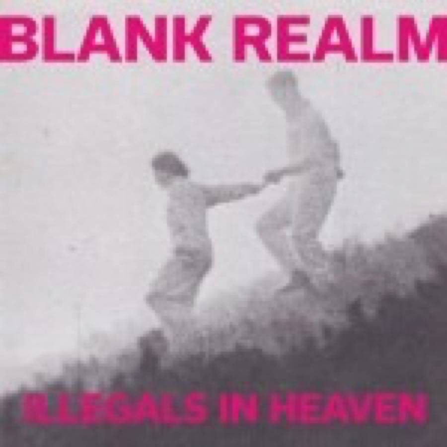 Blank Realm – Illegals in Heaven