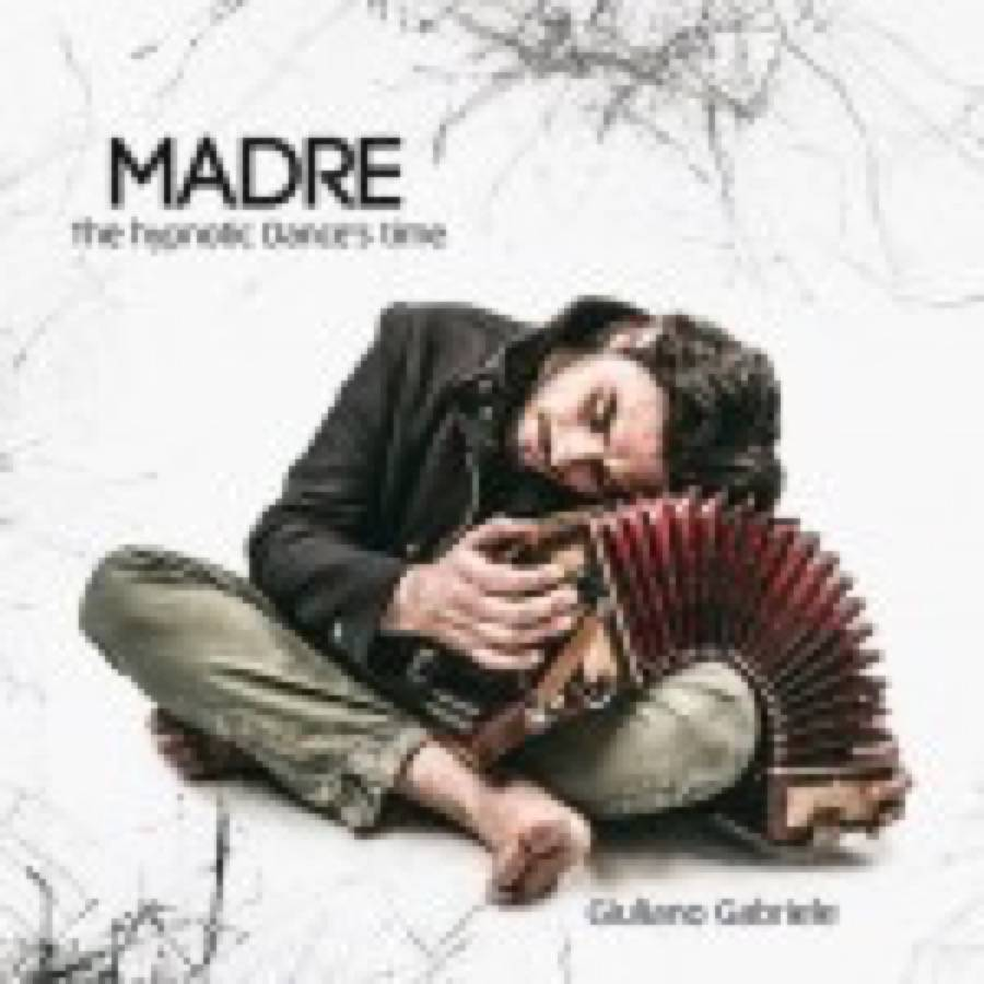Madre (The Hypnotic Dance's Time)