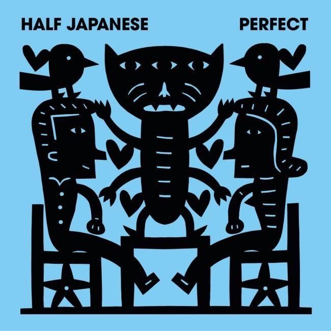 Half Japanese – Perfect