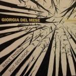 Giorgia Del Mese – Nuove emozioni post-ideologiche