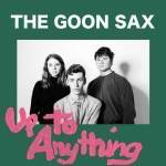 Goon Sax – Up to Anything